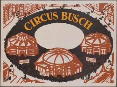NL-AsdUvA_UBAinv488_C01182.000_0001.jpg; C01182.000; Circus Busch - Circusgebouwen in Hamburg, Berlijn, Breslau; affiche